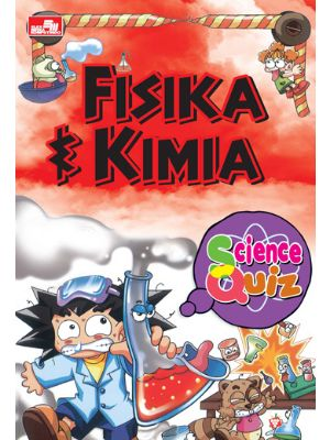 Science Quiz - Fisika & Kimia
