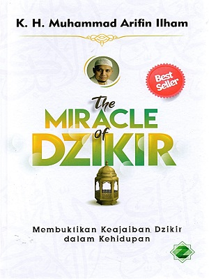The Miracle Of Dzikir